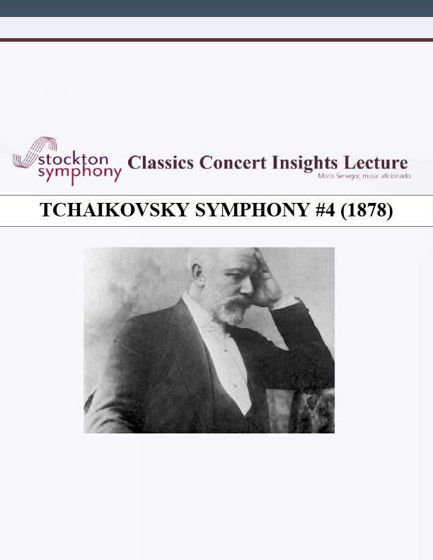 Tchaikovsky Symphony #4 (1878) - Moris Senegor