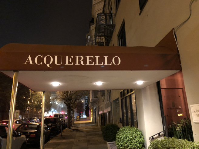 EXQUISITE MEAL AT ONE OF MY FAVORITES IN SAN FRANCISCO, ACQUERELLO